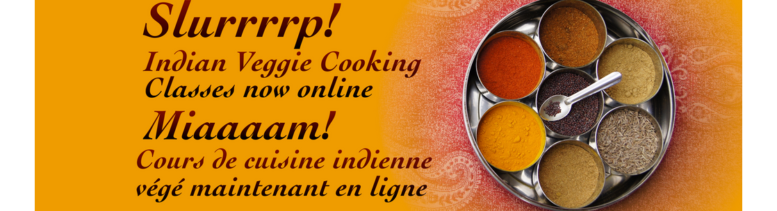 Slurrrrp Online Indian Cooking Classes Miaaaam Cours De Cuisine