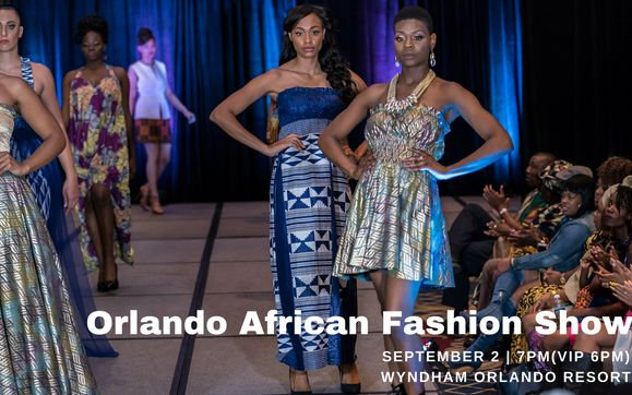Orlando African Fashion Show 2018 By Africans In Orlando Llc In Orlando Fl Alignable