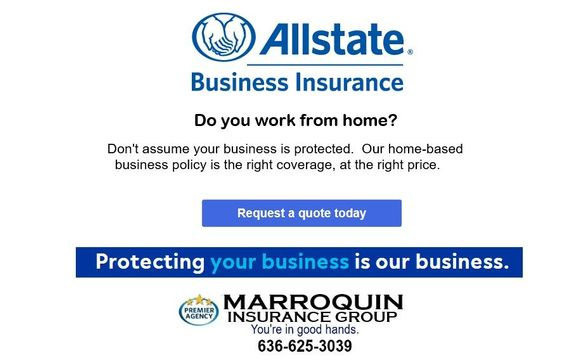 Allstate Business Insurance Request A Quote Today By Marroquin Insurance Group Allstate In Lake Saint Louis Mo Alignable
